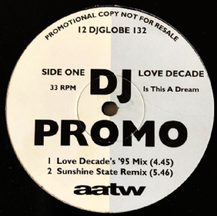 "Love Decade - Is This A Dream/So Real (12"") (Promo) (G++/G++)"